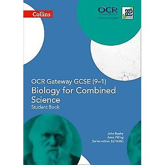 OCR gateway VWO biologie voor gecombineerde wetenschap 91 student Bo door John Beeby