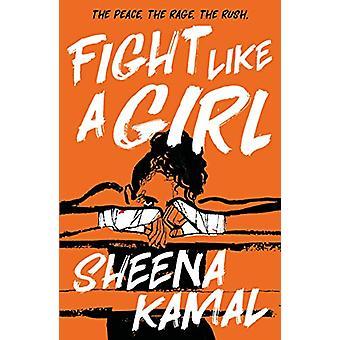 Fight Like a Girl door Sheena Kamal - 9781471408854 Boek