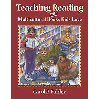 Teaching Reading with Multicultural BKL by Carol J. Fuhler - 97815559