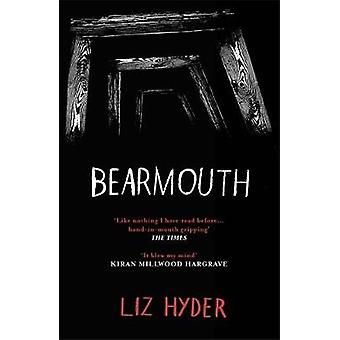 Bearmouth by Liz Hyder - 9781782692430 Book