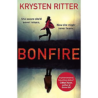 Bonfire - The debut thriller from the star of Jessica Jones by Krysten