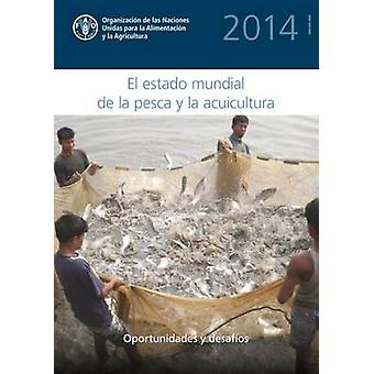 The State of the World Fisheries and Aquaculture - 2014 by Food & Agri