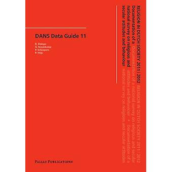 Religion in Dutch Society 2011-2012 - Documentation of a National Surv