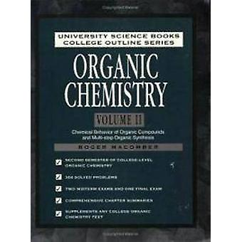 Organic Chemistry Volume 2 by Roger S. Macomber - 9780935702934 Book
