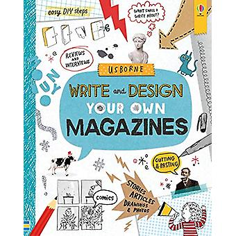 Write and Design Your Own Magazines by Sarah Hull - 9781474950862 Book