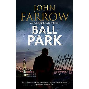 Ball Park by John Farrow - 9780727888891 Book