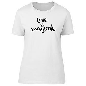 L'amour est magique, Inspiration Tee femmes-Image de Shutterstock