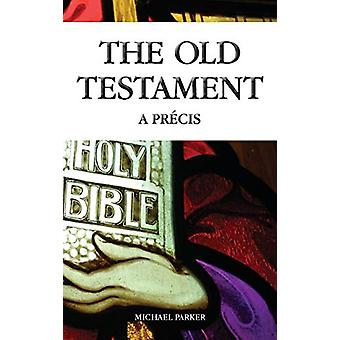 The Old Testament by Michael Parker - 9781911113317 Book