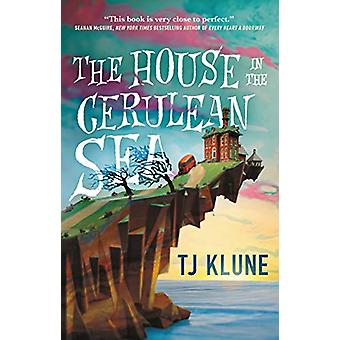 The House in the Cerulean Sea by TJ Klune - 9781250217288 Book