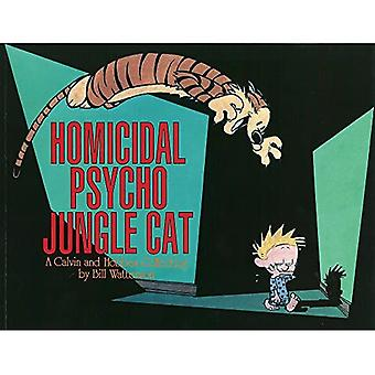 Calvin and Hobbes: Homicidal Psycho Jungle Cat (Calvin & Hobbes)