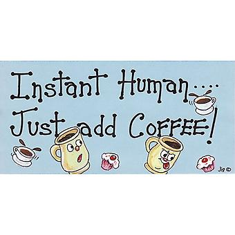 Etwas anderes Instant Human fügst du Kaffee dekorative Zeichen