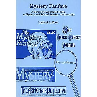 Mystery Fanfare a Composite Annotation by Cook - 9780879722302 Book