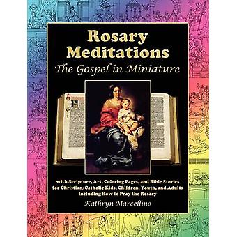 Rosary Meditations - The Gospel in Miniature with Scripture - Art - Co