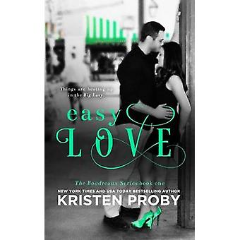 Easy Love by Kristen Proby - 9781633500051 Book