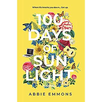 100 Days of Sunlight by Abbie Emmons - 9781733973311 Book