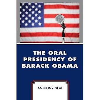 The Oral Presidency of Barack Obama