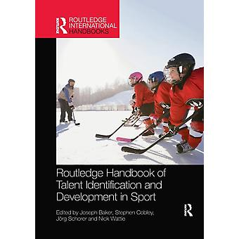 Routledge Handbook of Talent Identification and Development in Sport av Redigerad av Joseph Baker & Redigerad av Stephen Cobley & Redigerad av Joerg Schorer & Redigerad av Nick Wattie