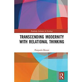 Jenseits der Moderne mit relationarischem Denken von Donati & Pierpaolo Universita di Bologna & Italien