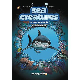 SEA CREATURES HC VOL 01 REEF MADDNESS Reef Madness