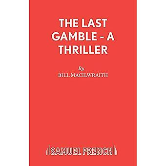 The Last Gamble: Play (Acting Edition S.)