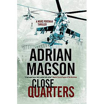 Close Quarters A spy thriller set in Washington DC and Ukraine by Magson & Adrian