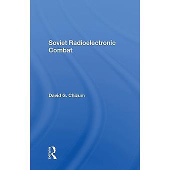 Combate radioelectrónico soviético por David Chizum