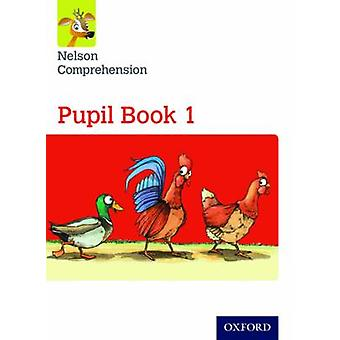 Nelson Comprehension Year 1Primary 2 Pupil Book 1 Pack of 15 by Sarah Lindsay