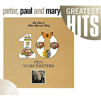 Peter Paul & Mary - Best of Peter Paul & May: Ten Years Together [CD] USA import