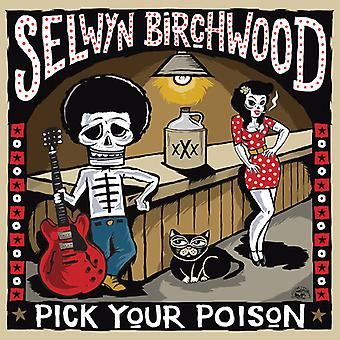 Birchwood * Selwyn - Pick Your Poison [CD] USA import