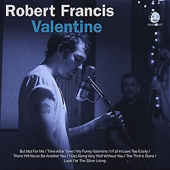 Robert Francis - Valentine - 10in [Vinyl] USA import