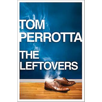 The Leftovers by Tom Perrotta - 9780007453115 Book