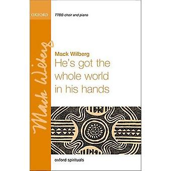 He's Got the Whole World in His Hands - TTBB Vocal Score by Mack Wilbe
