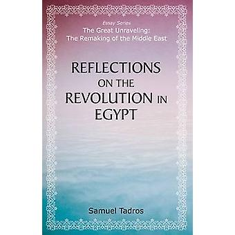 Reflections on the Revolution in Egypt by Samuel Tadros - 97808179174