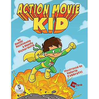 Action Movie Kid - All New Adventures Part 1 - Part 1 by Daniel Hashimo