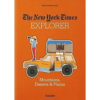 New York Times Utforskaren. Bergen - öknar & slätter - 978383656