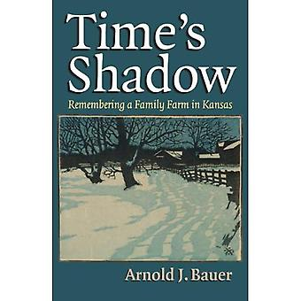 Time's Shadow: Remembering a Family Farm in Kansas