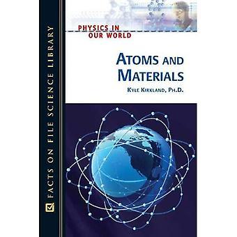 Atomer och material (fysik i vår värld)