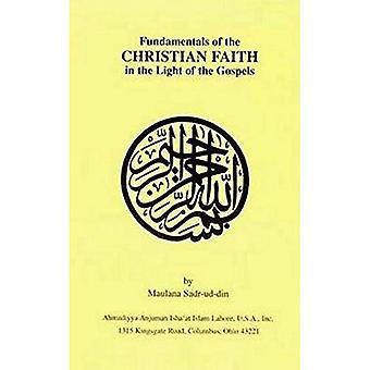 Fundamentals of the Christian Faith in the Light of the Gospels