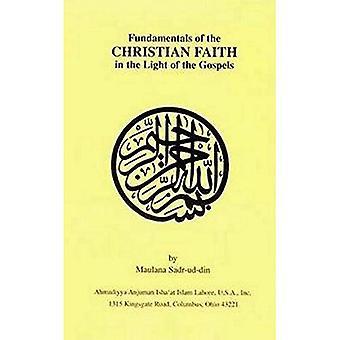 Principes fondamentaux de la foi chrétienne à la lumière de l'Evangile