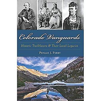 Avanguardie di Colorado: Storico Trailblazers e loro eredità locale
