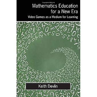 Mathematics Education for a New Era: Video Games as a Medium for Learning