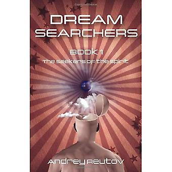 Dröm Searchers, volym 1: The Seekers Andens