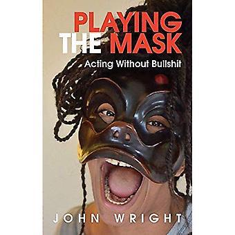 Reproducción de la máscara: actuar sin toros * se