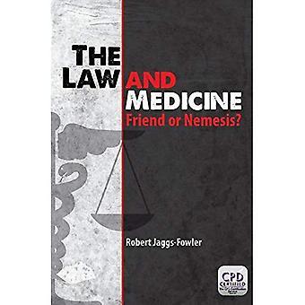 Lov og medicin: ven eller Nemesis?