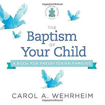 El bautismo de su hijo: un libro para familias presbiterianas