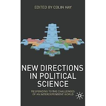 New Directions in Political Science by Hay & Colin