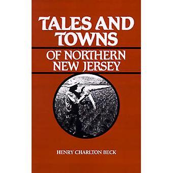 Cuentos y localidades del norte de Nueva Jersey por Beck y Henry