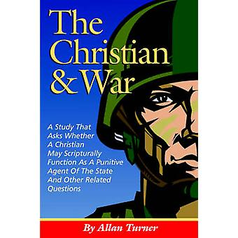 The Christian  War by Turner & Allan