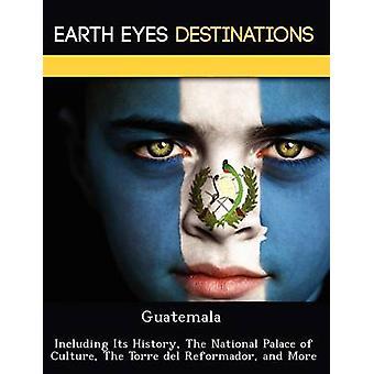 Guatemala, incluindo sua história, o Palácio Nacional da cultura a Torre del involutivas e mais por Browning & Renee