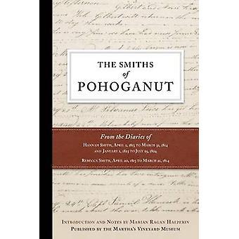 The Smiths of Pohoganut by Halperin & Marian Ragan